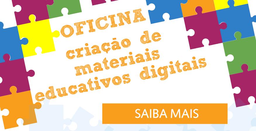 Criação de Materiais Educativos Digitais